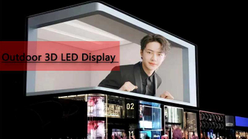 Outdoor 3D LED Advertising - LED Display Marketing Future Trends Unlimited in 2021