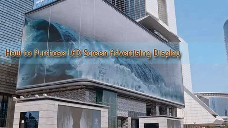 How-to-Purchase-LED-Screen-Advertising-Display.jpg