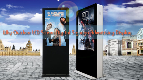 Why-Outdoor-LCD-Screen-Digital-Signage-Advertising-Display.jpg
